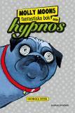 Omslagsbild för Molly Moon 1 - Molly Moons fantastiska bok om hypnos