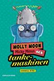 Bokomslag för Molly Moon 4 - Molly Moon, Micky Minus och tankemaskinen