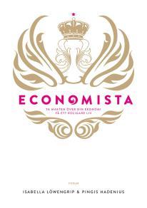 Cover for Economista : Ta makten över din ekonomi och få ett roligare liv