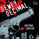 Omslagsbild för Dewey Decimal - En neurotisk hitman i ett sargat New York