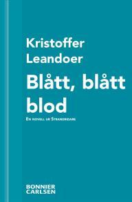 Cover for Blått, blått blod : En skräcknovell ur Strandridare