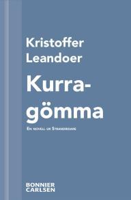 Cover for Kurragömma : En skräcknovell ur Strandridare
