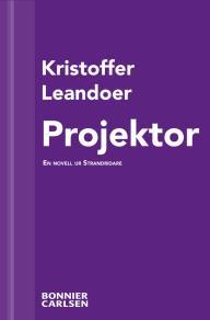 Cover for Projektor : En skräcknovell ur Strandridare