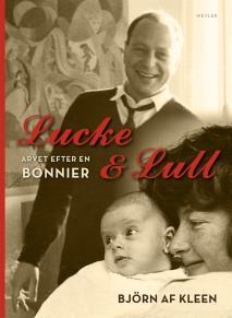 Omslagsbild för Lucke & Lull. Arvet efter en Bonnier