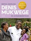 Cover for Denis Mukwege. En levnadsberättelse