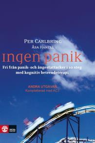 Cover for Ingen panik: Fri från panik- och ångestattacker i 10 steg med kognitiv beteendeterapi