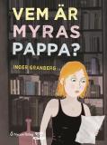 Omslagsbild för Vem är Myras pappa?