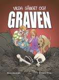 Cover for Vilda gänget och graven