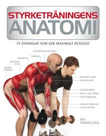 Cover for Styrketräningens anatomi
