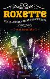 Omslagsbild för Roxette : den osannolika resan tur och retur