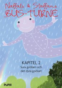 Omslagsbild för Naffats och Staffans bus-turné, kapitel 2, Sura gubben och det dyra godiset
