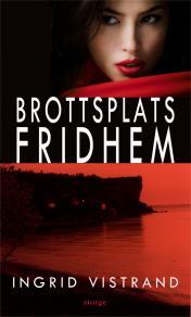 Cover for Brottsplats Fridhem