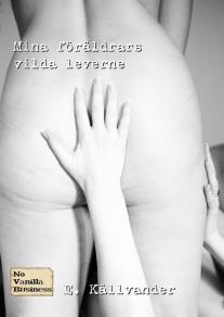 Cover for Mina föräldrars vilda leverne