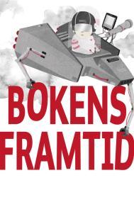 Cover for Bokens framtid : - artiklar ur Svensk Bokhandel