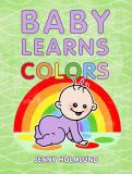 Cover for Baby Learns Colors