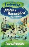 Omslagsbild för I rörelse: Möten i Rosengård 10 år senare