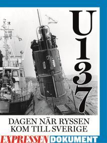 Omslagsbild för U137 - dagen när ryssen kom till Sverige