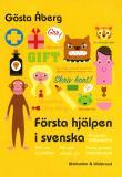 Cover for Första hjälpen i svenska
