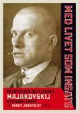 Omslagsbild för Med livet som insats : Berättelsen om Vladimir Majakovskij och hans krets