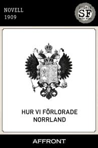 Cover for Hur vi förlorade Norrland