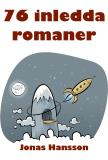Cover for 76 inledda romaner