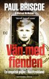 Omslagsbild för Vän med fienden : en engelsk pojke i Nazityskland