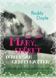 Omslagsbild för Mary, spöket och resan genom natten