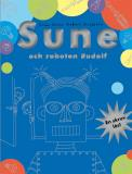 Cover for Sune och roboten Rudolf