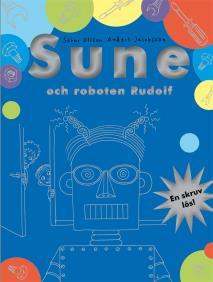 Omslagsbild för Sune och roboten Rudolf