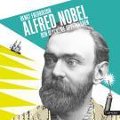 Cover for Alfred Nobel - den olycklige uppfinnaren
