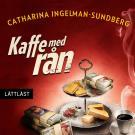 Bokomslag för Kaffe med rån / Lättläst