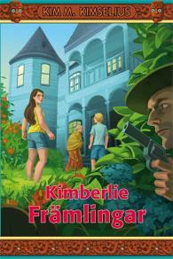 Omslagsbild för Kimberlie Främlingar