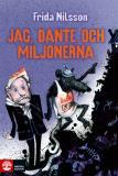 Omslagsbild för Jag, Dante och miljonerna