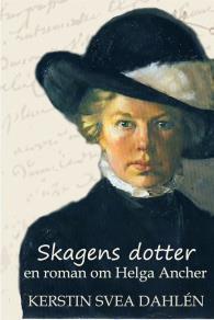 Omslagsbild för Skagens dotter - en roman om Helga Ancher