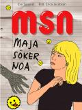 Cover for MSN Maja söker Noa