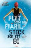 Cover for Flyt som en fjäril, stick som ett bi