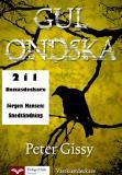 Cover for Gul ondska - Snedtändning