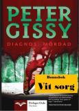 Cover for Diagnos: Mördad - Vit sorg