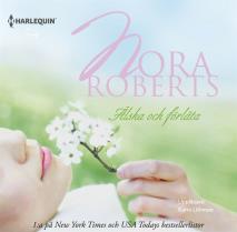Omslagsbild för Älska och förlåta : En Harlequin-ljudbok Silk