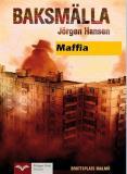 Cover for Baksmälla - Maffia