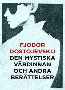 Cover for Den mystiska värdinnan och andra berättelser (Telegram klassiker)