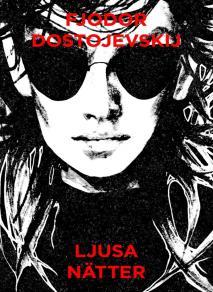 Cover for Ljusa nätter (Telegram klassiker)