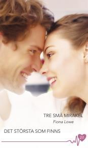 Cover for Tre små mirakel/Det största som finns