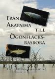 Omslagsbild för Från Arapaima till Ögonfläcksrasbora: en grundbok i akvaristik