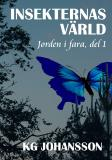 Cover for Insekternas värld - Jorden i fara, del 1