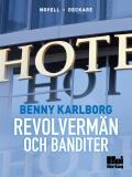 Cover for Revolvermän och banditer