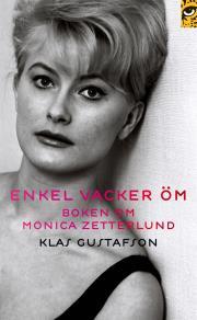 Omslagsbild för Enkel, vacker, öm : boken om Monica Zetterlund