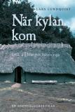 Cover for När kylan kom. Del 2: Idas och Björns saga