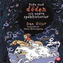 Cover for Rida med döden och andra spökhistorier