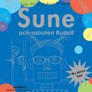 Cover for Sune och roboten Rudolf